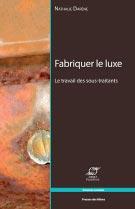 ESCC-Fabriquer-le-luxe-Nathalie-Darene